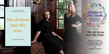 We All Know How This Ends:  In Conversation with Anna Lyons & Louise Winter tickets