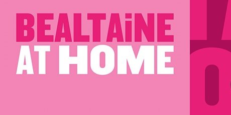 Bealtaine At Home: Closing Night Screening tickets