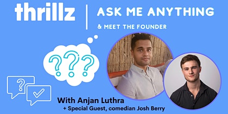 Thrillz - Ask Me Anything: Meet the Founder + Special Guest tickets