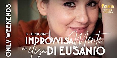 """Workshop """"ImprovvisaMente """" con Elisa Di Eusanio biglietti"""