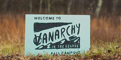 Vanarchy in the Ozarks  Fall Campout tickets
