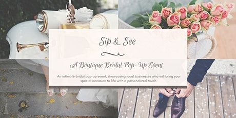 Sip & See - A Boutique Bridal Pop-Up Event tickets