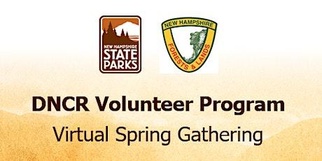 DNCR Volunteer Program Virtual Spring Gathering tickets