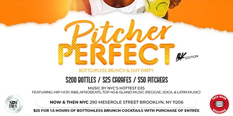 Pitcher Perfect - Bottomless Brunch & Day Party BK Edition tickets