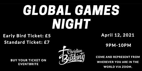 Christian Busking Project - Global Games Night tickets