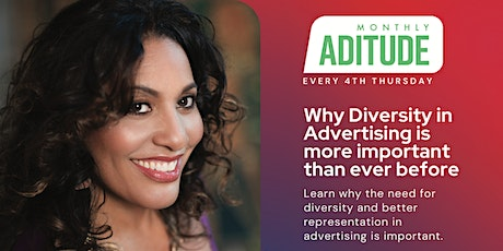 ADITUDE: Why Diversity in Advertising is more important than ever before tickets