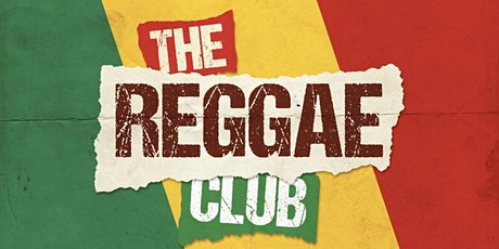 The Reggae Club - Live Music, Brunch, Outdoor Terrace tickets