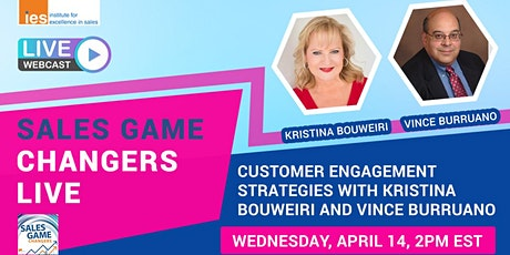 SALES GAME CHANGERS LIVE: Customer Engagement Strategies tickets