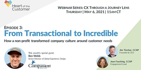 Transforming from Transactional to Incredible - CX Through a Journey Lens tickets