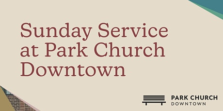 Sunday Service—Downtown tickets