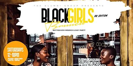 Black Girls Brunch - Bottomless Brunch & Day Party tickets