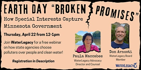"""Earth Day """"Broken Promises"""": How Special Interests Capture MN Government tickets"""