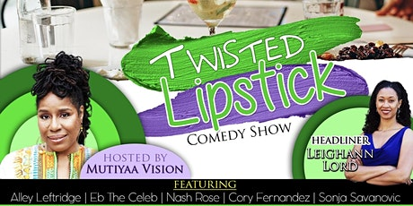 Twisted Lipstick Brunch & Comedy Show tickets