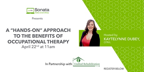 """A """"Hands-On"""" Approach to the Benefits of Occupational Therapy tickets"""