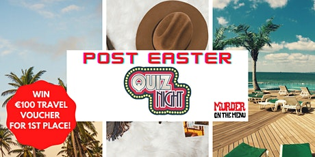 Post Easter Quiz Night! tickets