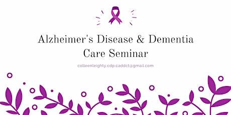 Alzheimer's Disease & Dementia Care Seminar tickets