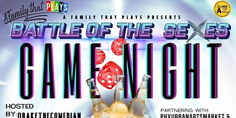 Adult Game Night (BATTLE OF THE SEXES) tickets