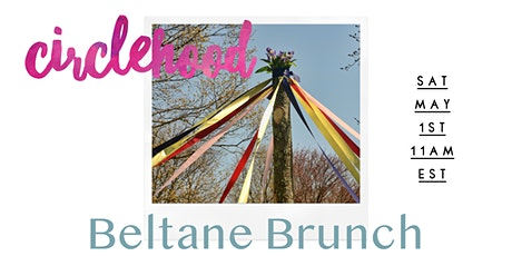 Circlehood Beltane Brunch Tickets