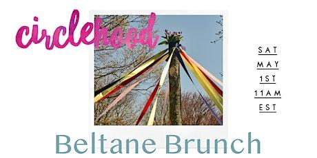 Circlehood Beltane Brunch tickets