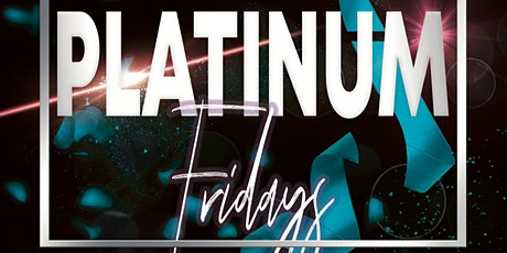 Platinum Fridays tickets