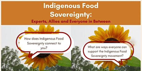 Indigenous Food Sovereignty: Experts, Allies, and Everyone in Between tickets