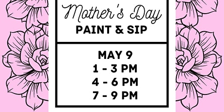 Mother's Day Paint and Sip Paint Party Hosted by The Fuzzy Pineapple tickets