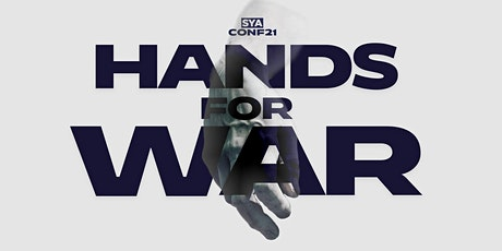 "SYA YOUTH CONFERENCE ""HANDS FOR WAR"" tickets"