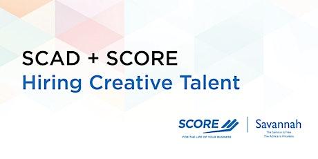 SCAD + SCORE: Hiring Creative Talent tickets