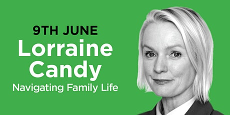 PHLS 2021: Lorraine Candy on 'Navigating Family Life' tickets