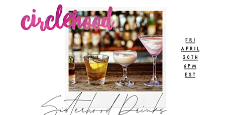 Circlehood Drink Night tickets