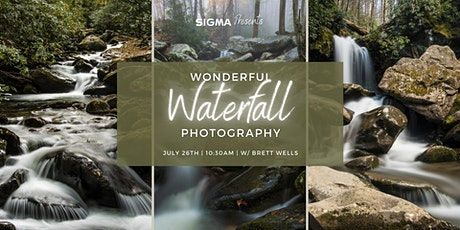 Sigma Presents- Wonderful Waterfall Photography with Brett Wells! tickets