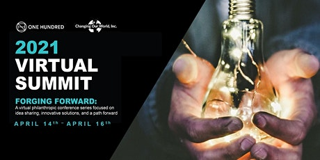 2021 Virtual Summit: A FORGING FORWARD Production tickets