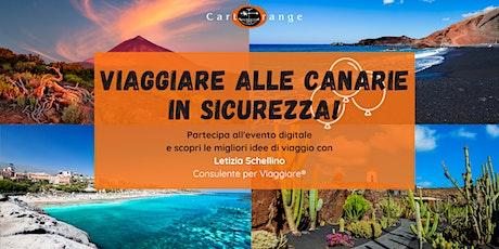 Viaggiare alle Canarie in sicurezza! biglietti