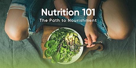 Nutrition 101 Workshop - Virtual Event! tickets