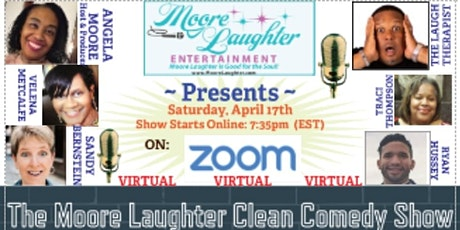 The VIRTUAL Moore Laughter Clean Comedy Show tickets