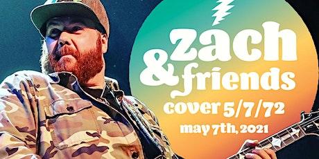 Zach & Friends Perform 5/7/72 Grateful Dead Europe ' 72 tickets