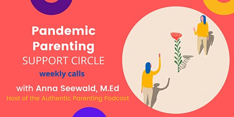 Pandemic Parenting Support Circle (Every Wednesday) tickets