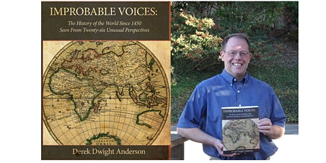 """Improbable Voices"" Book Discussion with Author & Historian Derek Anderson tickets"