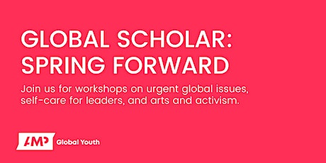 Global Scholar Spring Forward Workshops tickets