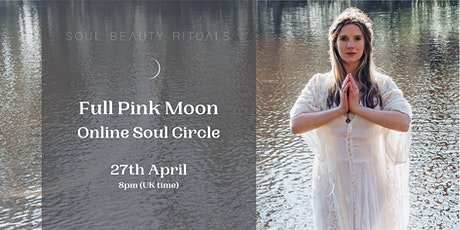 Full 'Pink' Moon Healing Soul Circle tickets