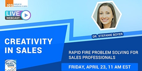CREATIVITY IN SALES: Rapid Fire Problem Solving for Sales Professionals tickets