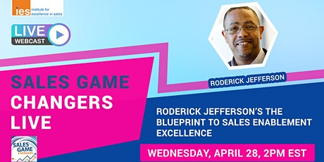 SALES GAME CHANGERS LIVE: The Blueprint to Sales Enablement Excellence tickets