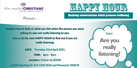 HAPPY HOUR  - Are you really Listening? Tickets