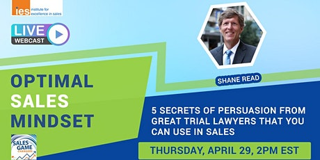 OPTIMAL SALES MINDSET: 5 Secrets of Persuasion from Great Trial Lawyers tickets