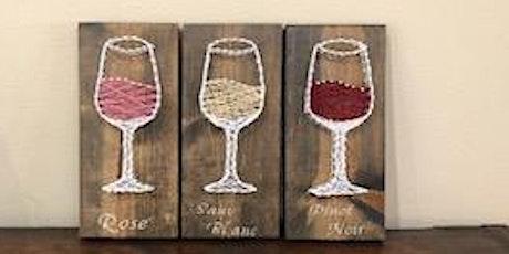 Wine Glass String Art Workshop 5.19.21 tickets