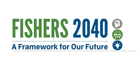 Fishers 2040 Plan Virtual Open House tickets
