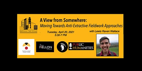 A View from Somewhere: Moving Towards Anti-Extractive Fieldwork Approaches tickets