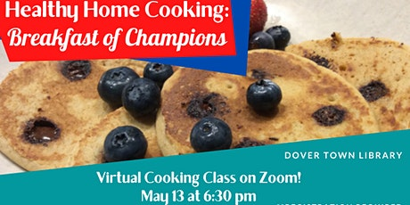 Healthy Home Cooking: Breakfast of Champions tickets