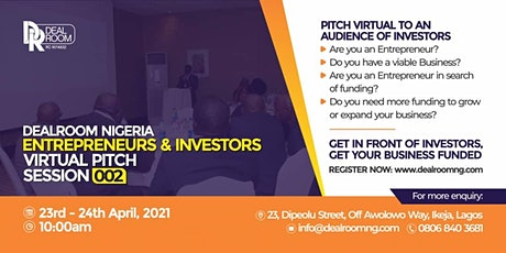 DealRoom Nigeria Entrepreneurs and Investors Virtual Pitch Session 002 tickets