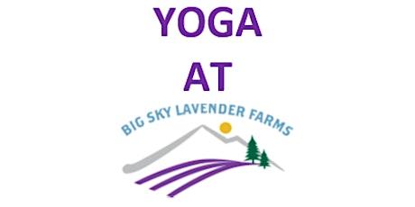 Yoga at Big Sky Lavender Farms tickets